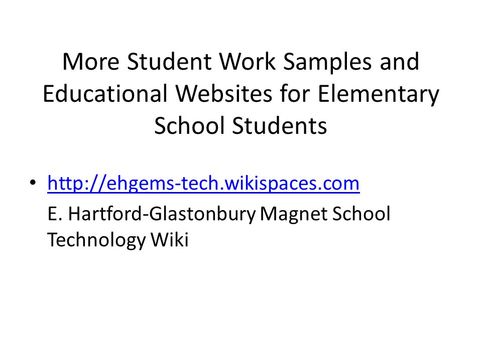 More Student Work Samples and Educational Websites for Elementary School Students