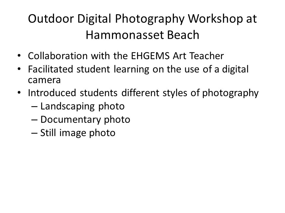 Outdoor Digital Photography Workshop at Hammonasset Beach