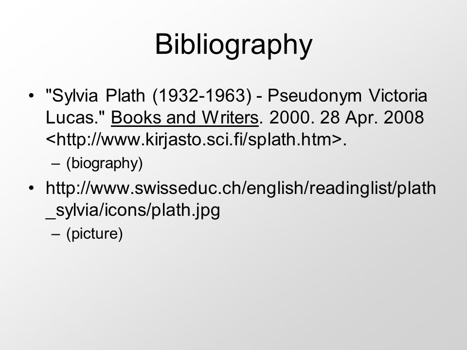 a biography and bibliography of sylvia plath an american author Sylvia plath: sylvia plath (1932–63) was an american poet and novelist whose best-known works explore the themes of alienation, death, and self-destruction her novel, the bell jar, is.