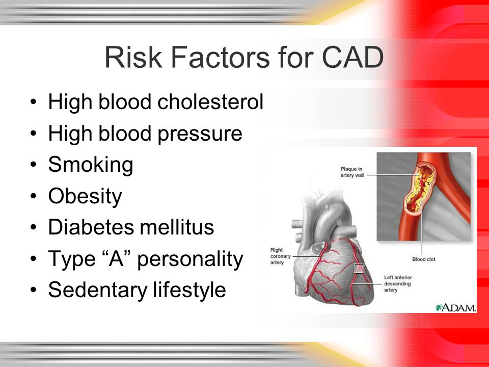 the risk of sustained high cad Learn more from webmd about risk factors for heart disease, such as smoking, family history, high cholesterol, high blood pressure, uncontrolled diabetes, and more.
