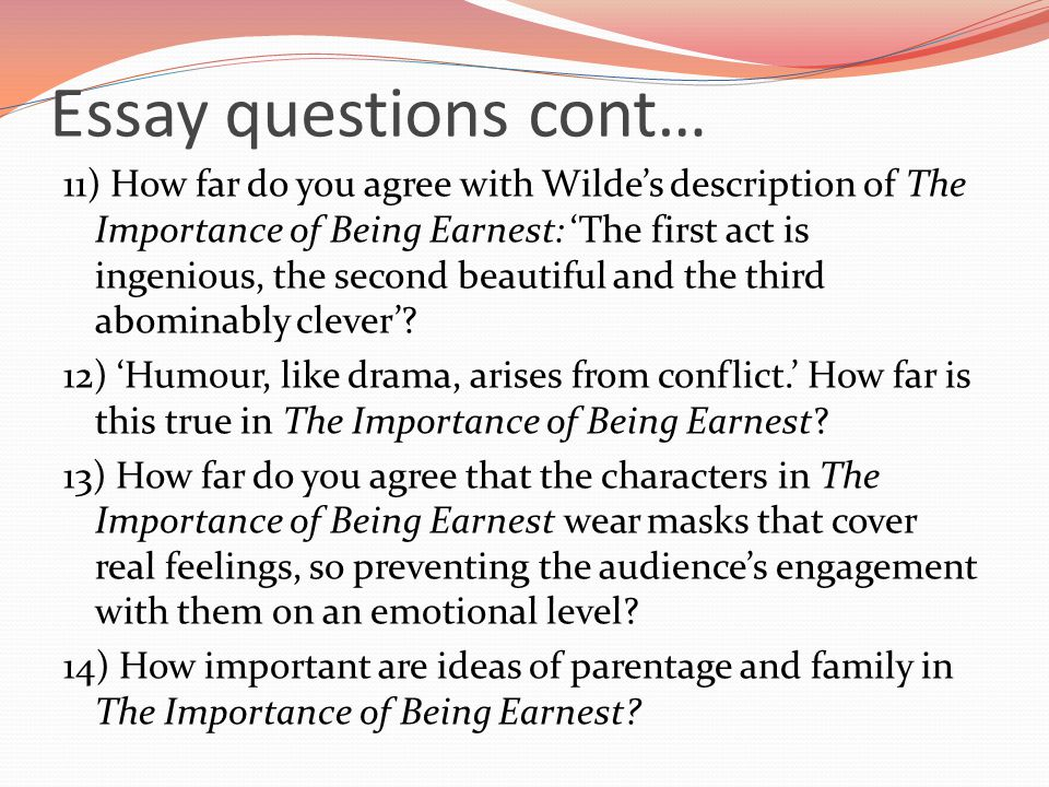 the importance of being earnest ppt 49 essay questions cont