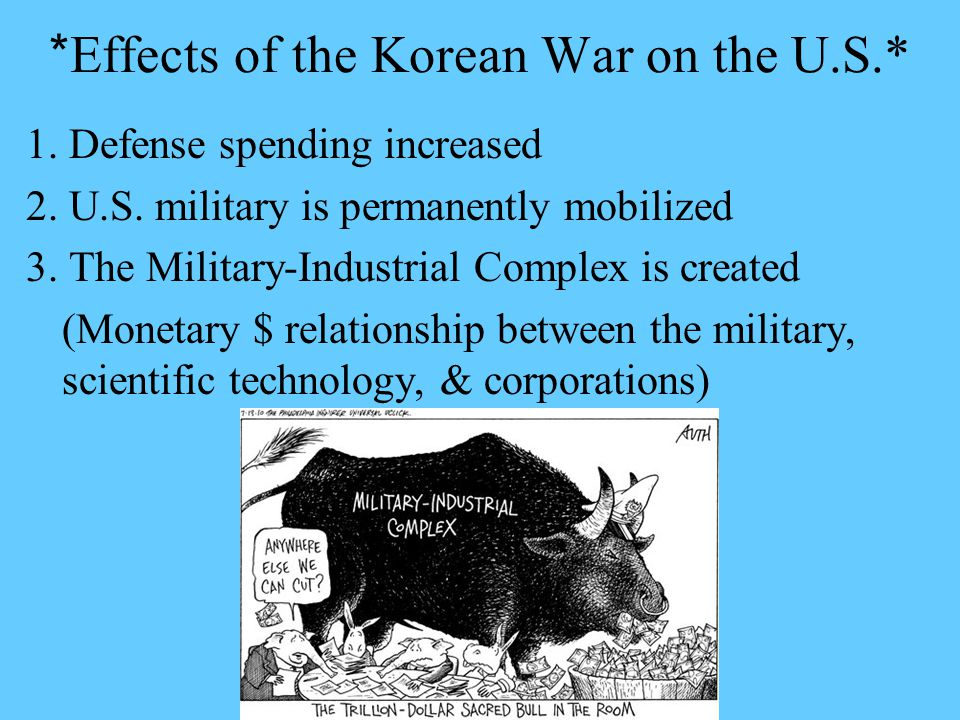 korean war impacts us The impact of korean immigration on the us economy lowing the korean war and the third started in 1965 with the liberalization of the us national quota system.
