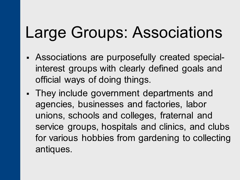 Large Groups: Associations