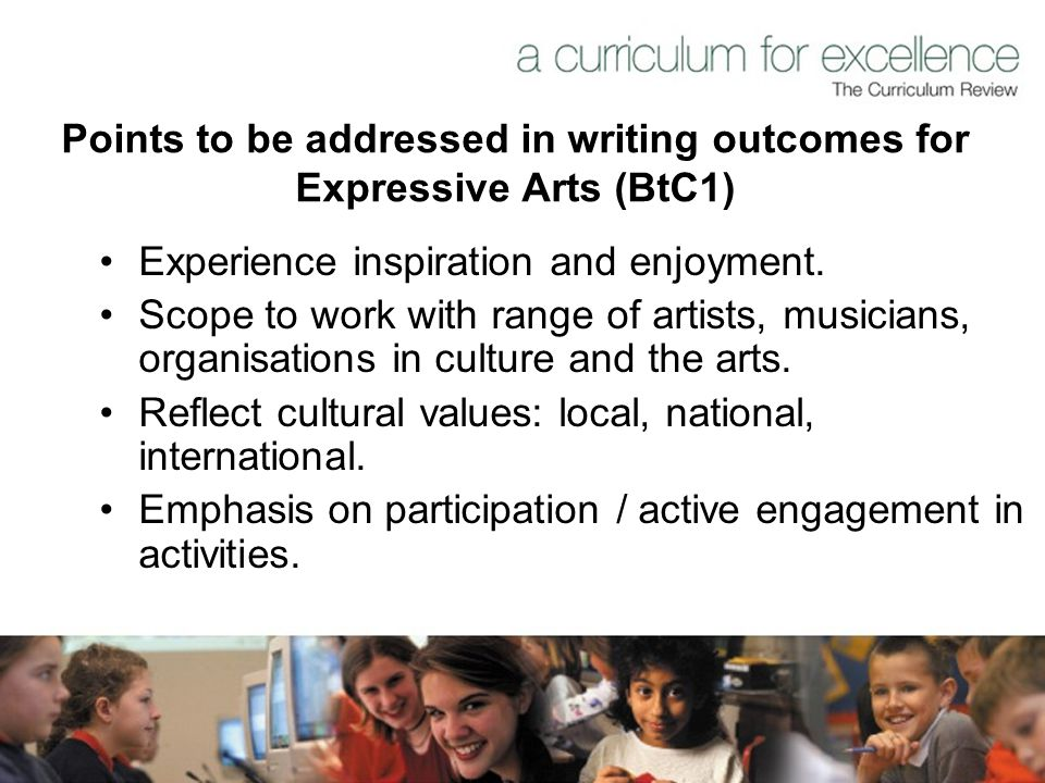 Points to be addressed in writing outcomes for Expressive Arts (BtC1)