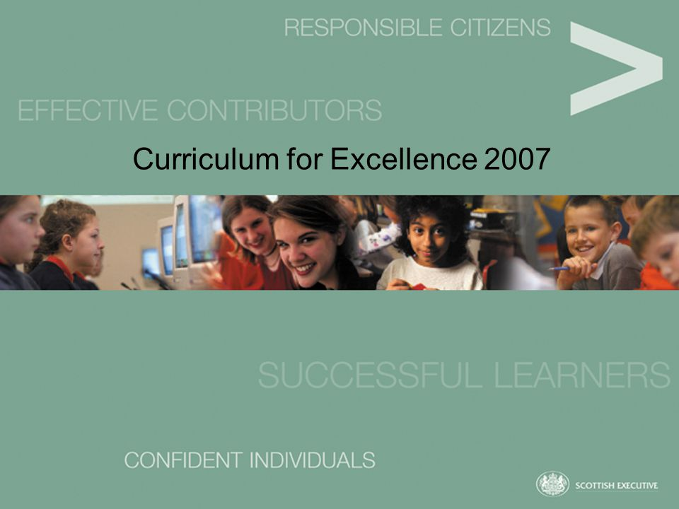 Curriculum for Excellence 2007