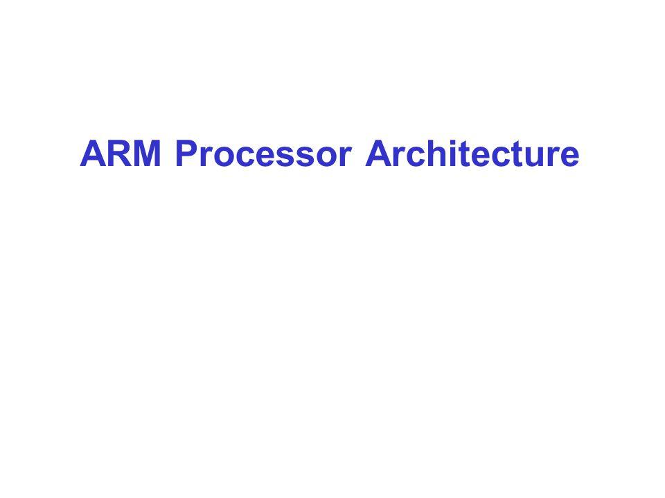 1 ARM Processor Architecture