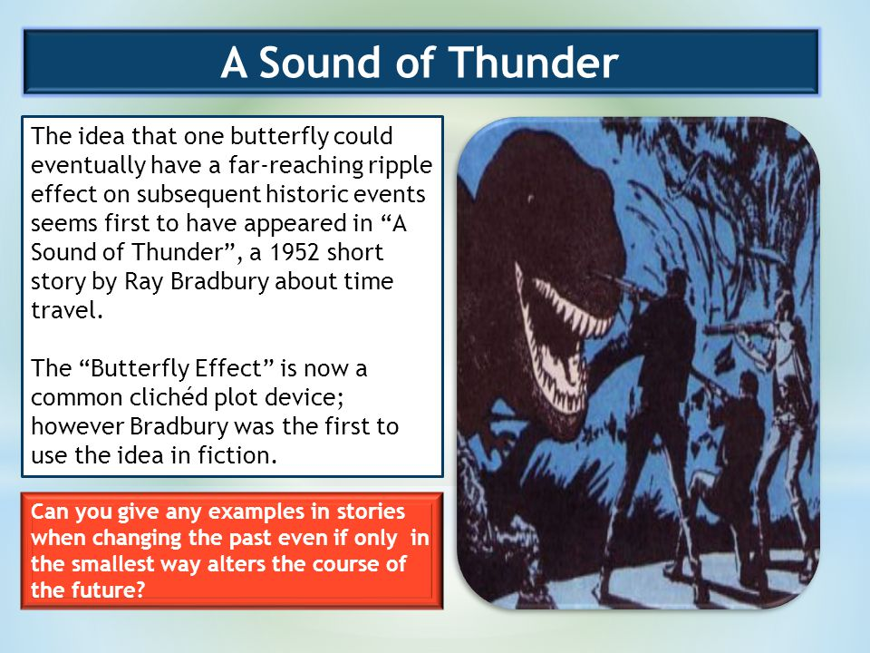 a synopsis of a sound of thunder by ray bradbury The ray bradbury theater episode guide includes recaps for every episode from every season and a full list of where you can watch episodes online instantly.