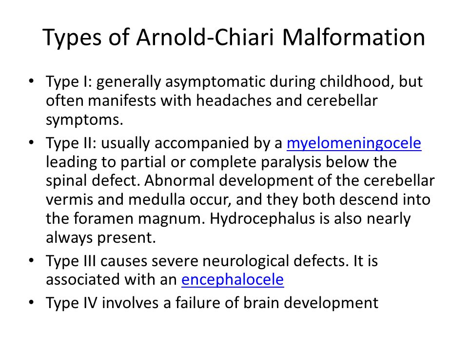 Types of Arnold-Chiari Malformation