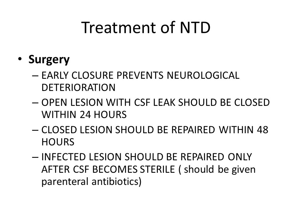 Treatment of NTD Surgery