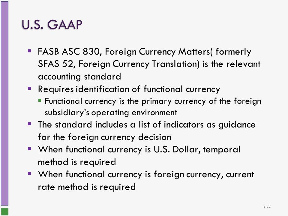 asc 830 foreign currency matters Accounting standards codification topic 830, foreign currency matters, (asc 830) to international structures and transactions are discussed and then demonstrated using.