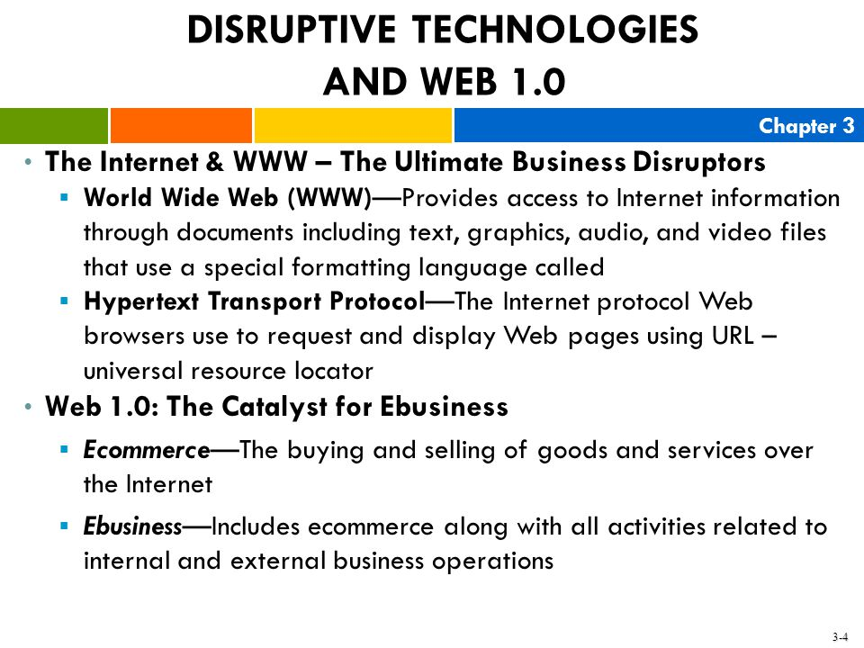 DISRUPTIVE TECHNOLOGIES AND WEB 1.0