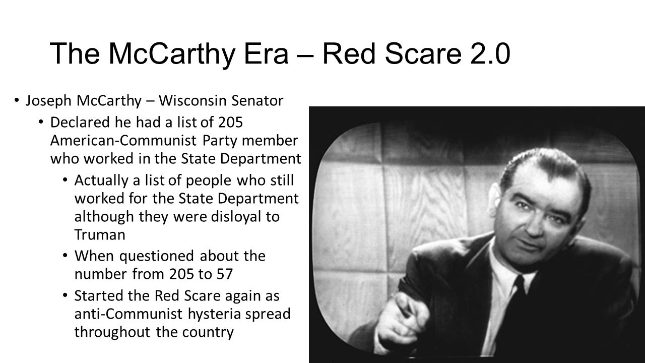 red scares of the 1950s and trumans presidency This independent reading worksheet includes a review from truman's presidency including topics like: the truman doctrine, the cold war beginning, origins of containment, the marshall plan, the rosenberg's, venona papers, house un american activities committee and mccarthyism.