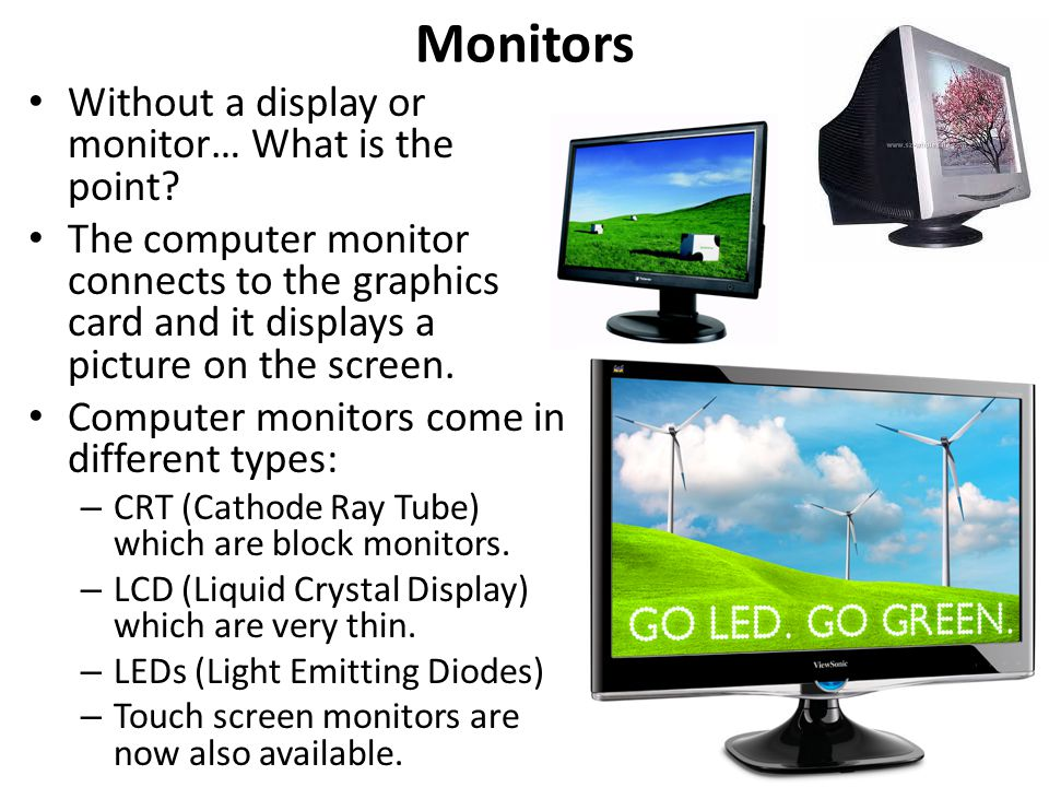 Monitors Without a display or monitor… What is the point