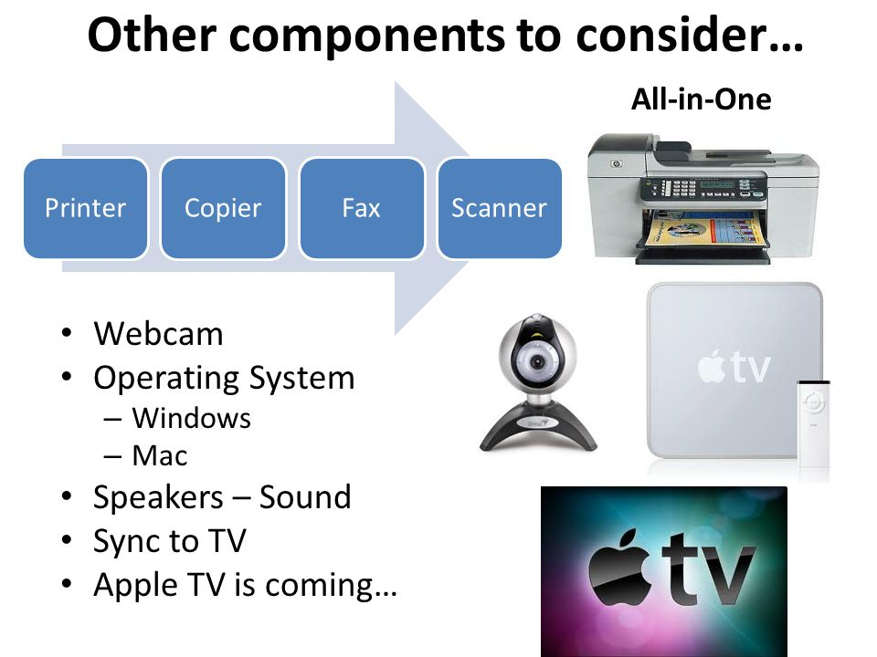 Other components to consider…