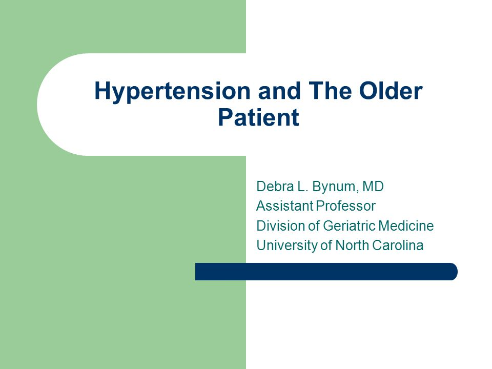 Hypertension and The Older Patient