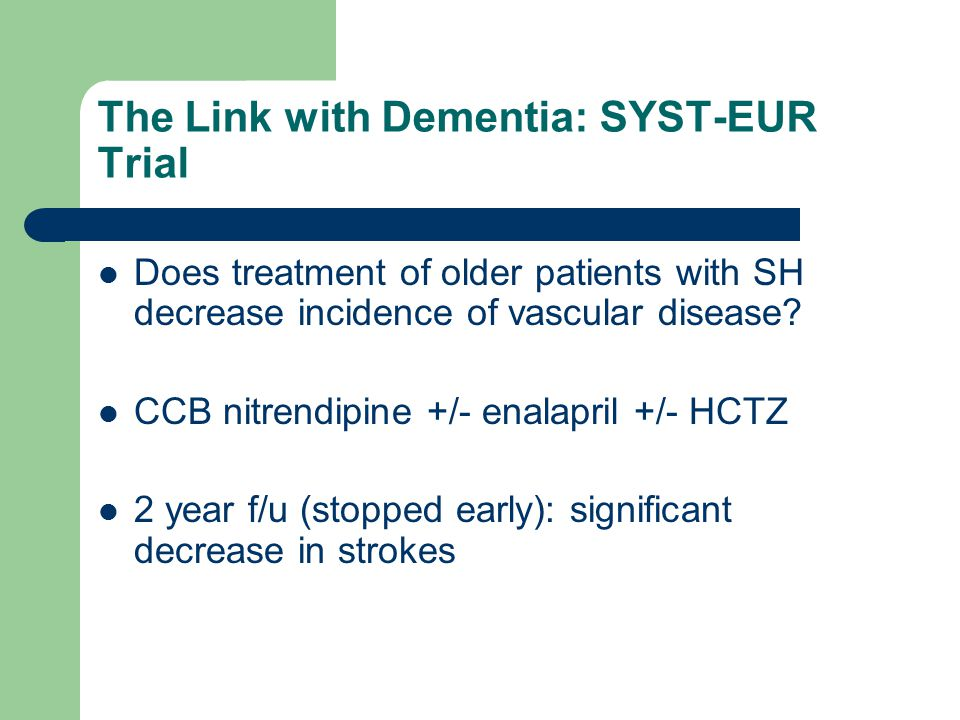 The Link with Dementia: SYST-EUR Trial