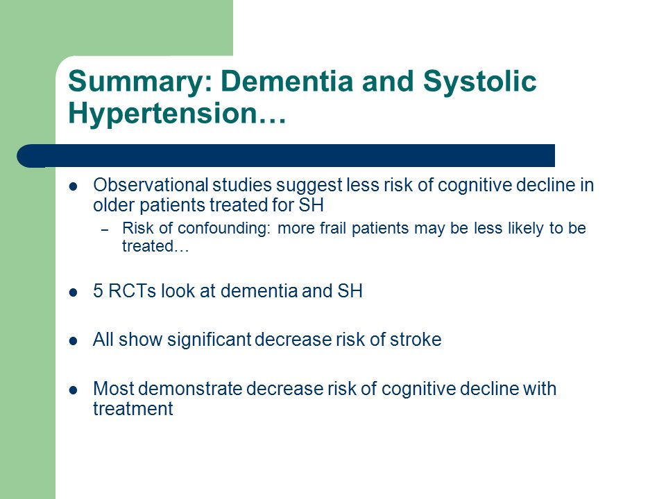 Summary: Dementia and Systolic Hypertension…