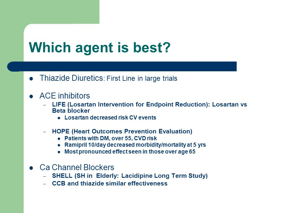 Which agent is best Thiazide Diuretics: First Line in large trials