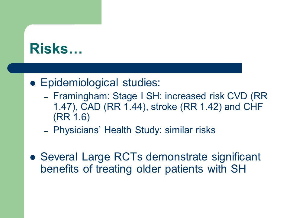 Risks… Epidemiological studies: