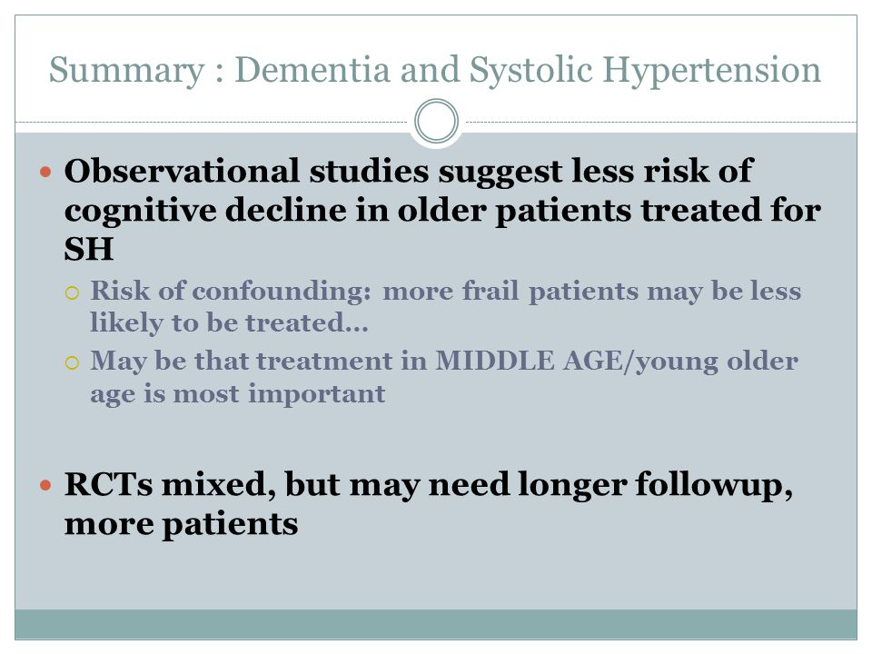 Summary : Dementia and Systolic Hypertension