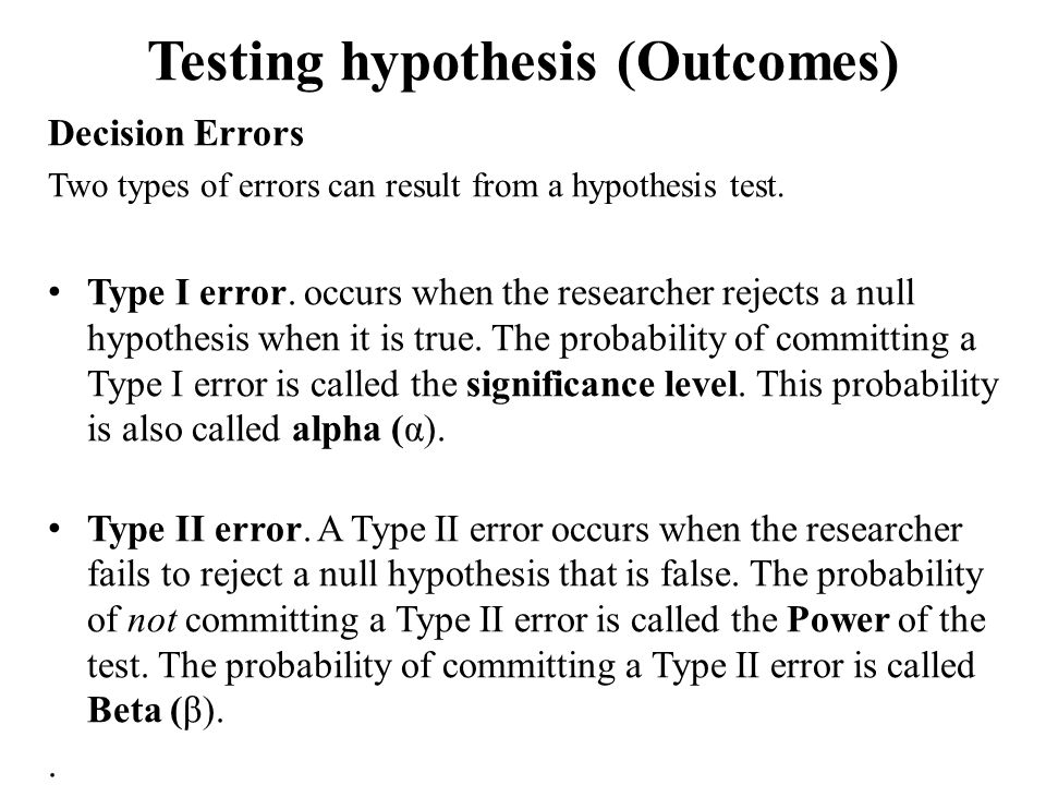 Testing hypothesis (Outcomes)