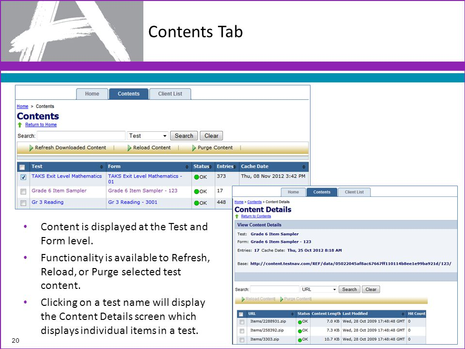 Contents Tab Content is displayed at the Test and Form level.
