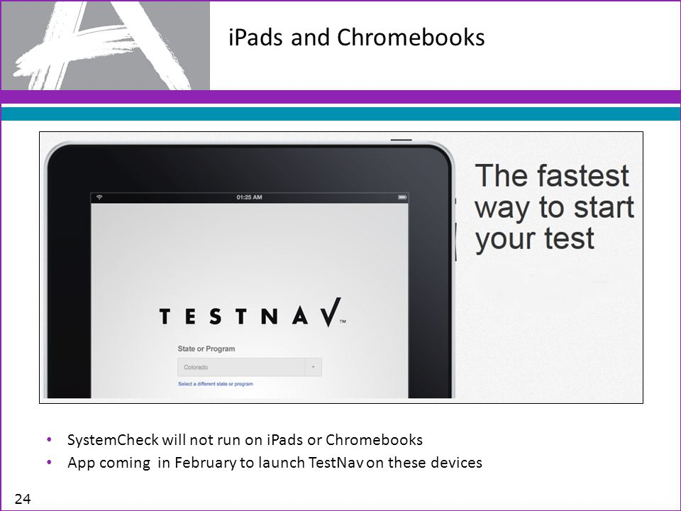 iPads and Chromebooks SystemCheck will not run on iPads or Chromebooks