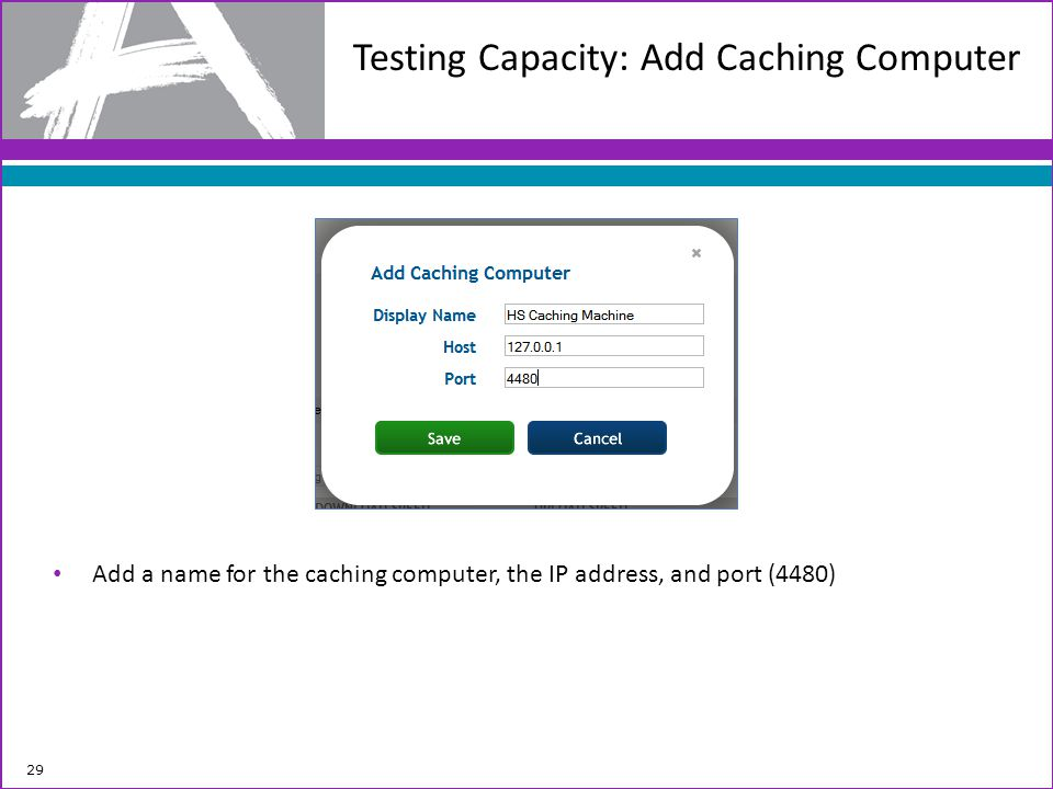 Testing Capacity: Add Caching Computer