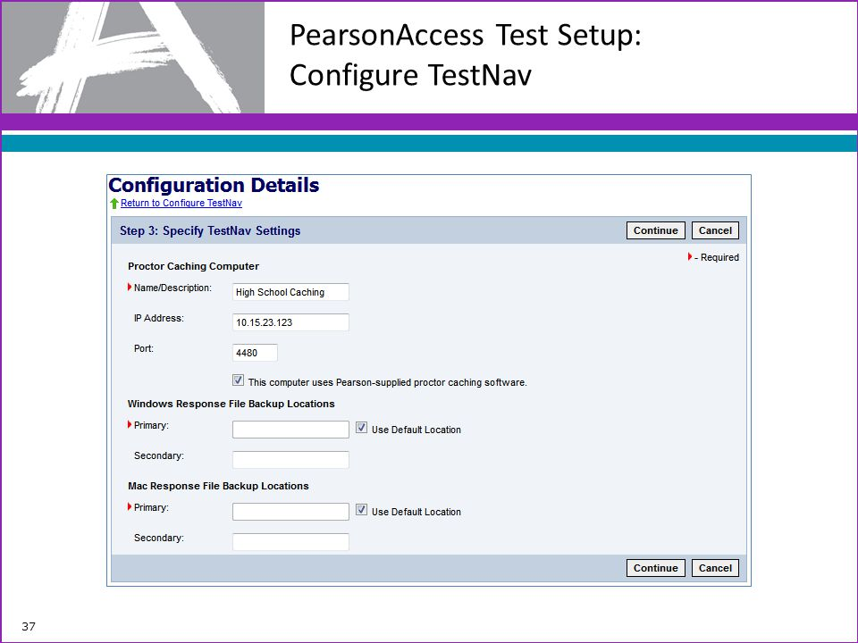 PearsonAccess Test Setup: Configure TestNav