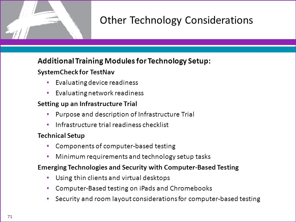 Other Technology Considerations