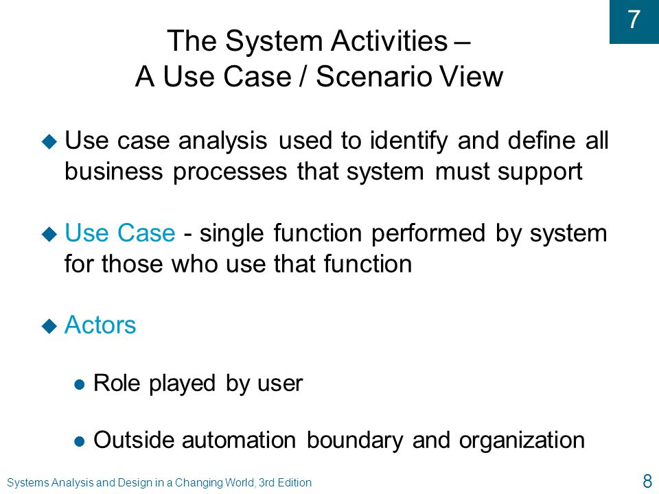 The System Activities – A Use Case / Scenario View