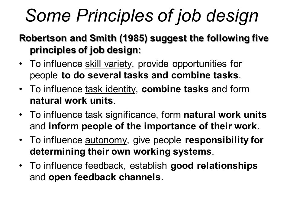 Some Principles of job design