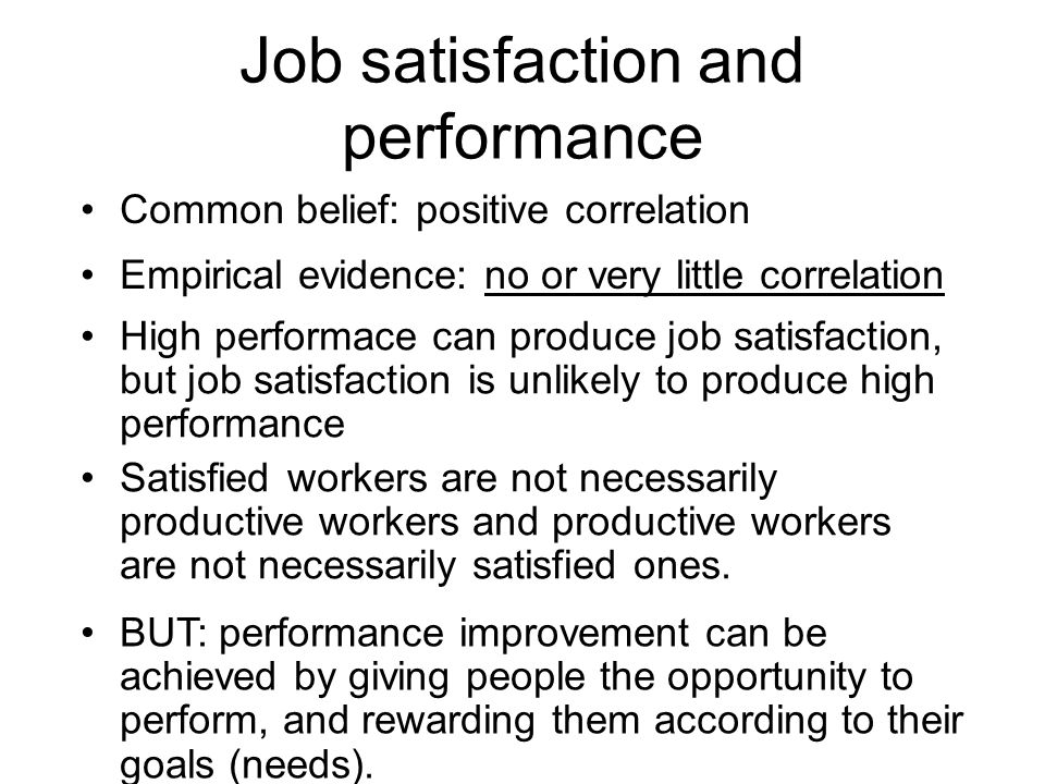 Job satisfaction and performance