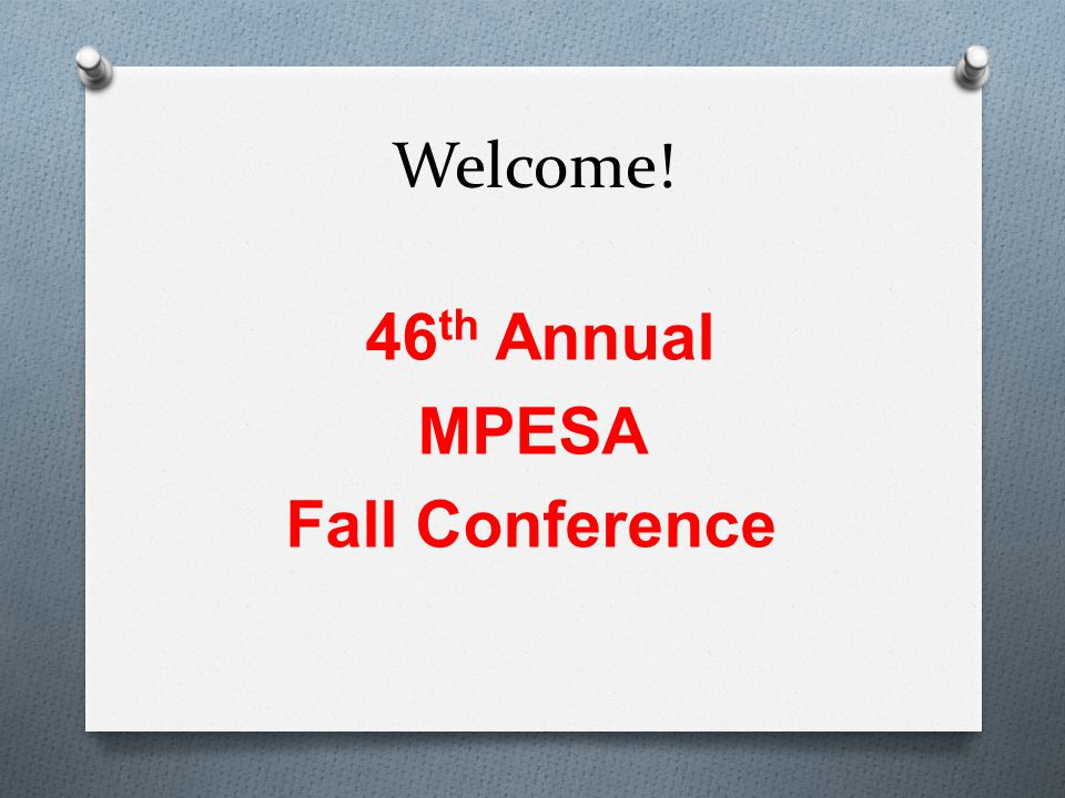 46th Annual MPESA Fall Conference