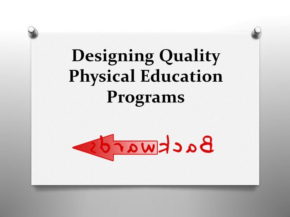 Designing Quality Physical Education Programs
