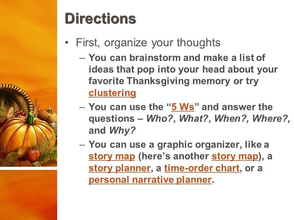 Directions First, organize your thoughts