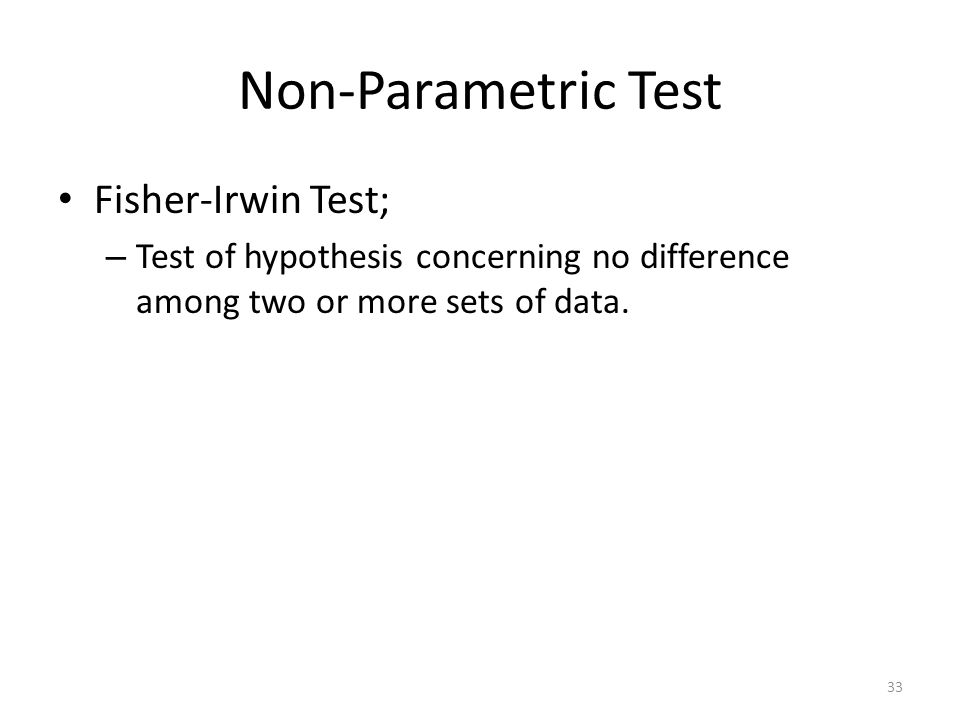 Non-Parametric Test Fisher-Irwin Test;