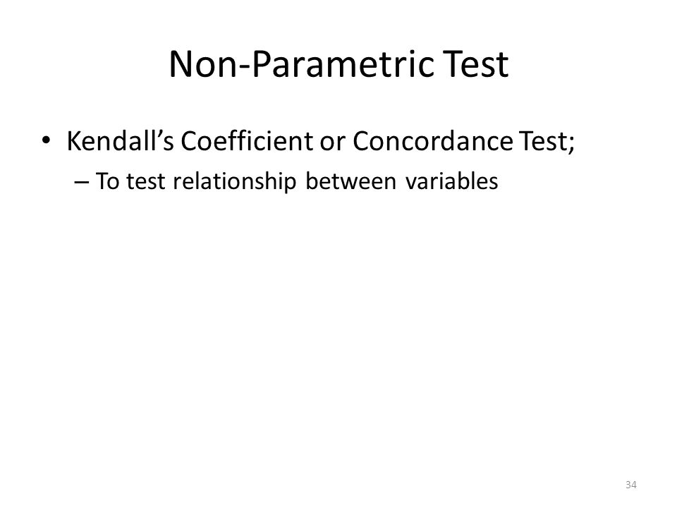Non-Parametric Test Kendall's Coefficient or Concordance Test;