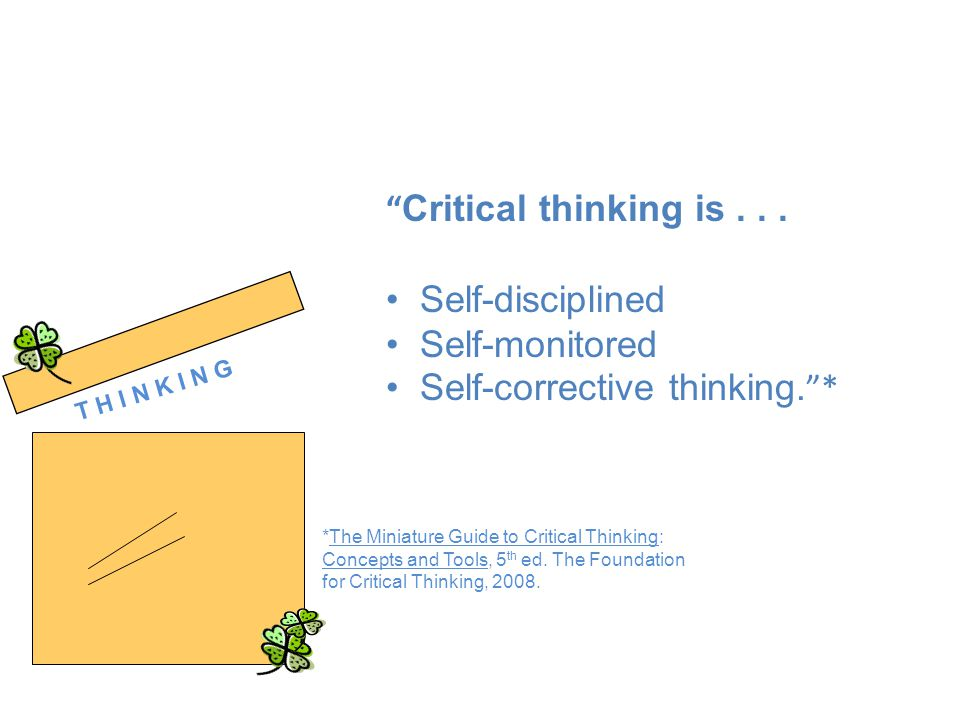critical thinking concepts and tools Critical thinking: tools for taking charge of your learning and your life, 3rd edition richard paul, foundation for critical thinking, sonoma state university linda elder, foundation for critical thinking, sonoma state university.