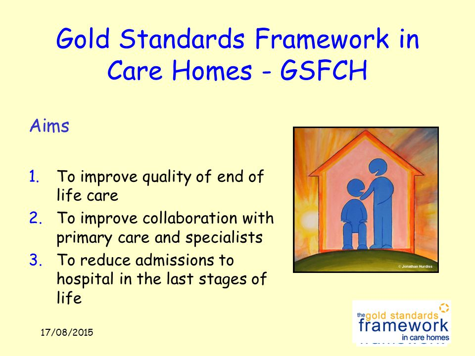 What Is The Gold Standard Framework For Care Homes