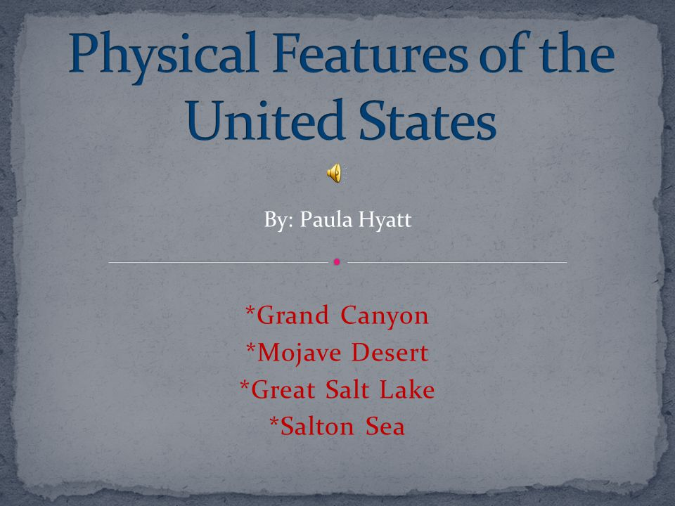 Physical Features Of The United States Ppt Download - Physical features in the united states