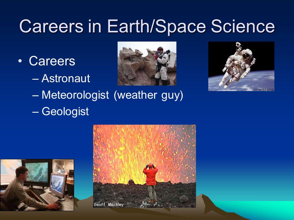 Careers in Earth/Space Science
