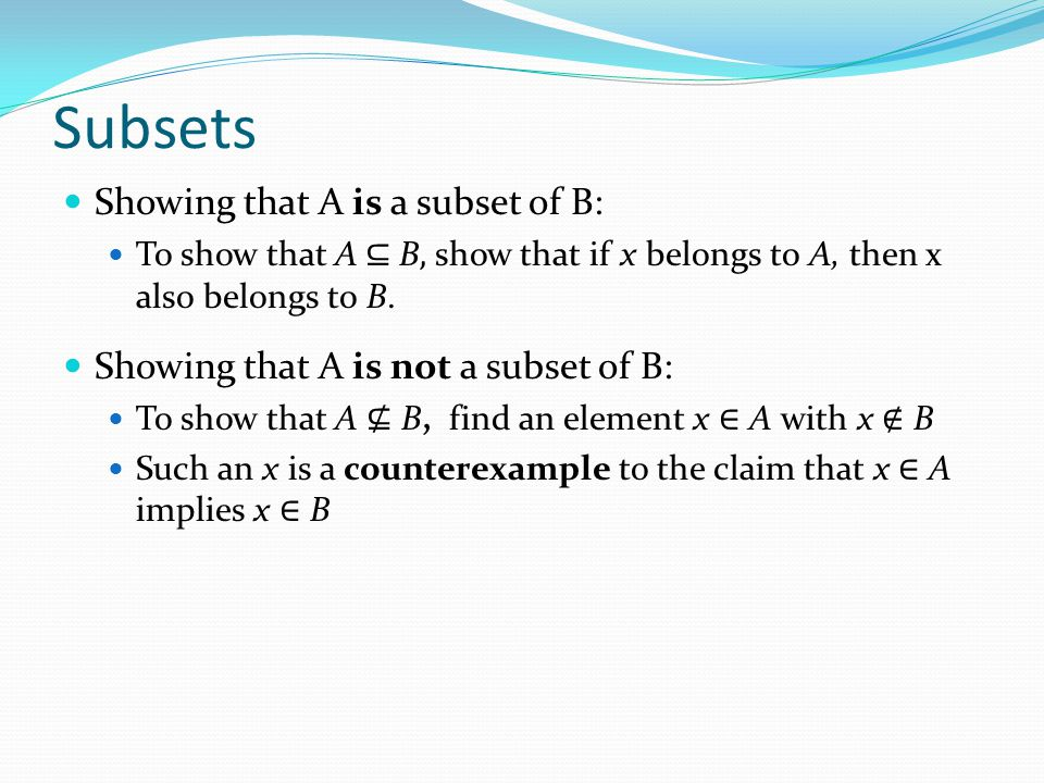 Subsets Showing that A is a subset of B: