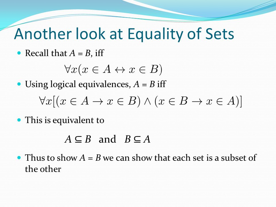Another look at Equality of Sets