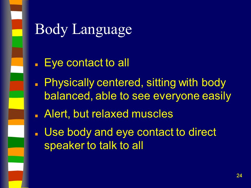 Body Language Eye contact to all