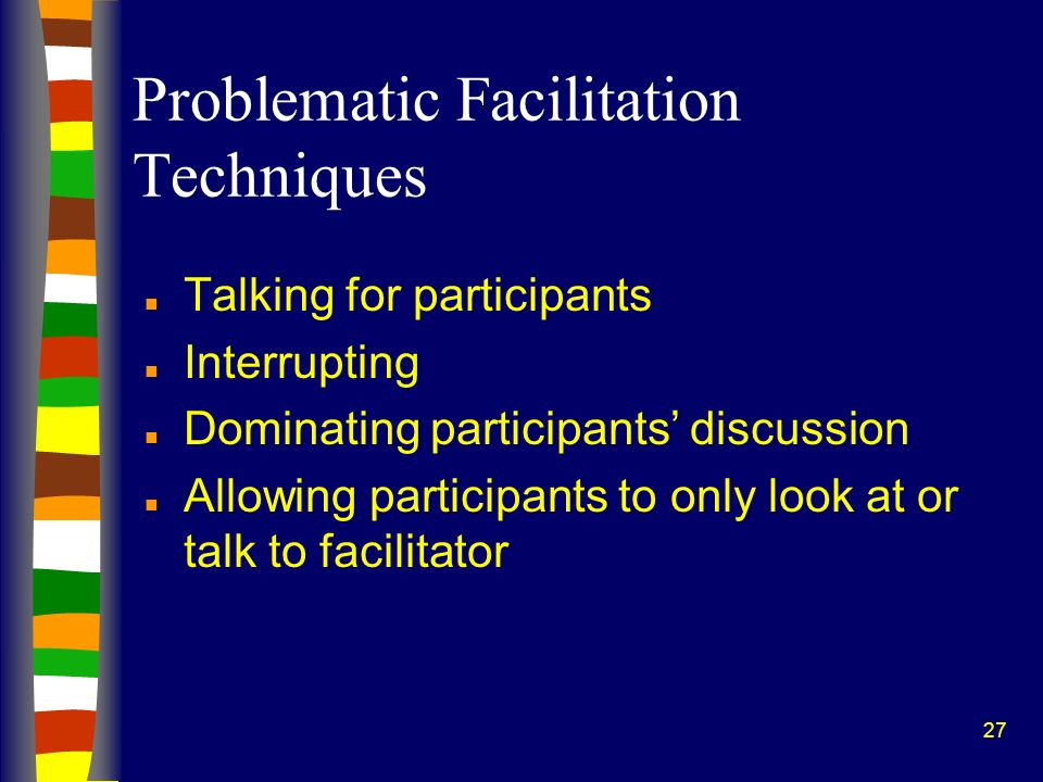 Problematic Facilitation Techniques