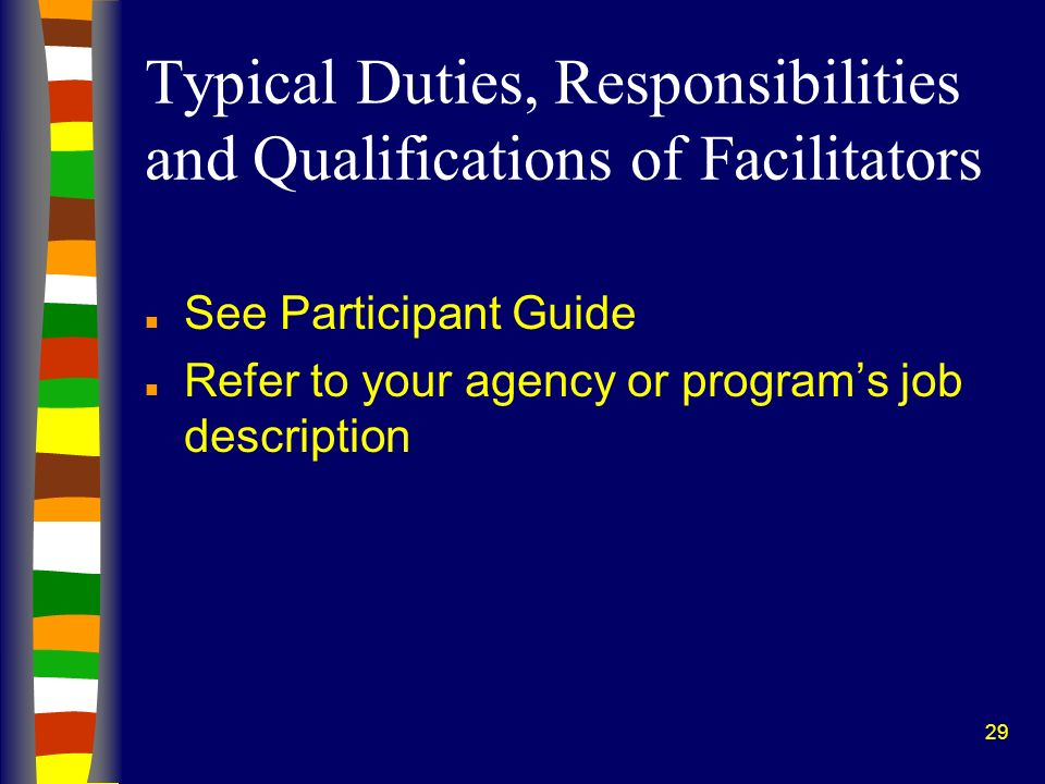Typical Duties, Responsibilities and Qualifications of Facilitators