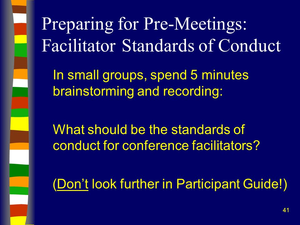 Preparing for Pre-Meetings: Facilitator Standards of Conduct