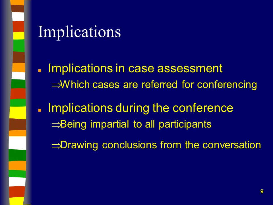 Implications Implications in case assessment