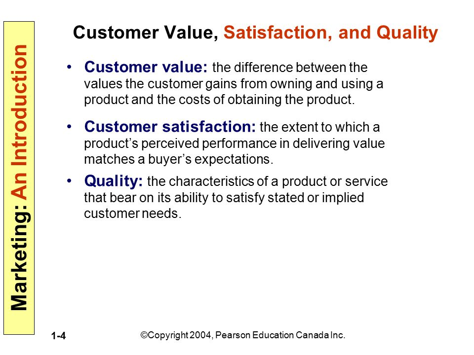 Customer Value, Satisfaction, and Quality